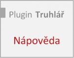 Nápověda pro plugin Truhlář