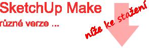 sketchup_make_ruzne_verze