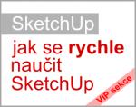 Jak se rychle naučit SketchUp