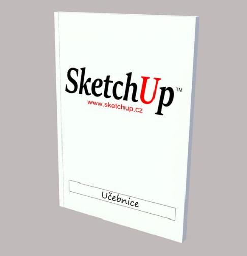 Učebnice pro SketchUp - zde se naučíme kreslit ve SketchUpu.