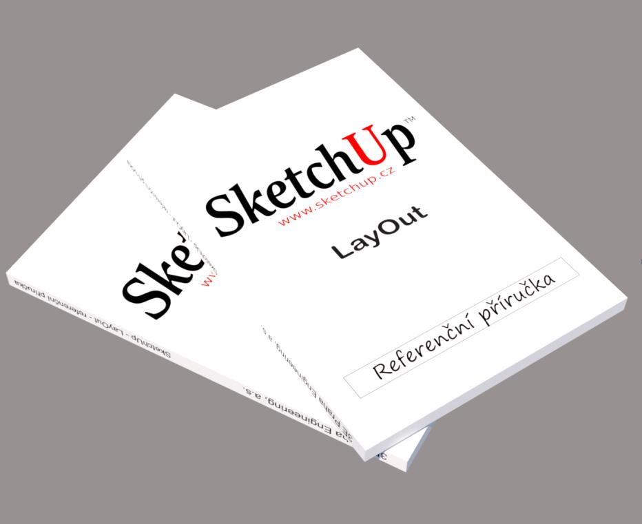 Referenční příručka pro LayOut. LayOut je součást programu SketchUpu.