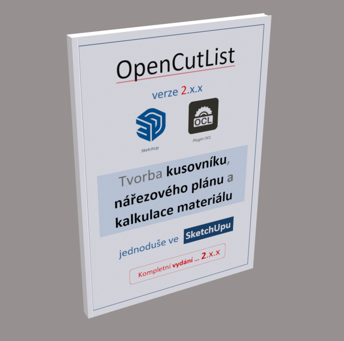 OpenCutList - tvorba kusovníku, nářezového plánu a kalkulace materiálu