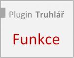Přehled funkcí plugin-u Truhlář