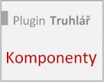 Práce s komponentami v plugin-u Truhlář