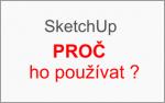 Proč jsem si oblíbil SketchUp?