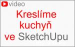 Kreslíme kuchyň ve SketchUpu