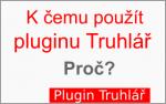 K čemu je vhodné použít plugin Truhlář ?