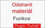 Popis funkce: Odstranit material Truhlar