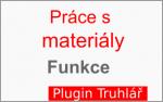 Funkce pro práci s materiály v pluginu Truhlář