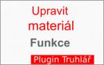 Popis funkce: Upravit material Truhlar