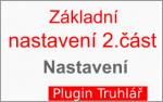 Základní nastavení plugin-u Truhlář – 2.část
