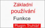 Základní funkce pro používání plugin-u Truhlář