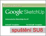 První spuštění programu SketchUp (verze 8)