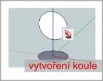 Vytvoření koule pomocí nástroje – Follow Me