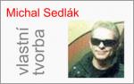 Michal Sedlák – sklad v RD, zahrada ŽILINA, zahradní domek RELAX