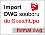 Jak otevřít DWG soubor ve SketchUpu