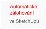 Automatické zálohování ve SketchUpu