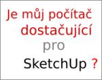 Je můj počítač dostačující pro SketchUp?
