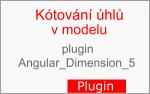 Kótování úhlů v modelu ve SketchUpu pomocí pluginu: Angular Dimension 5