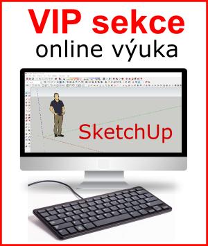 VIP sekce - učím se SketchUp pomocí video návodů