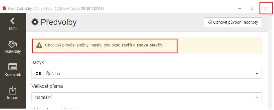 Češtinu jsem nastavili a nyní zavřeme plugin OpenCutList.