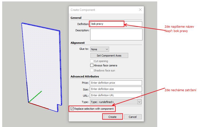 Zadáváme hodnoty při tvorbě komponenty ve SketchUpu